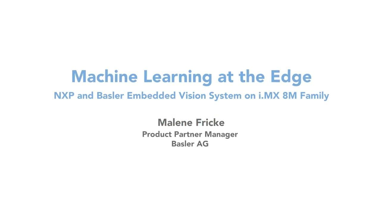 Machine Learning at the Edge - Basler Vision Demo on i.MX 8M Quad thumbnail