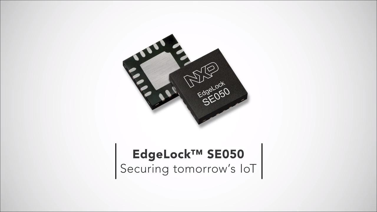 EdgeLock<sup>&trade;</sup> SE050: Securing Tomorrow's IoT thumbnail